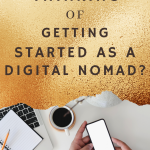 Thinking of Getting Started as a Digital Nomad? 1