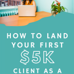 Interview: How to Land Your First $5K Client & Make 6-Figures as a Freelancer 1