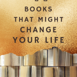 41 Books That Might Change Your Life (& 3 Rules to Live By) 1