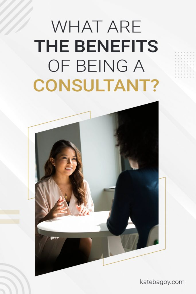 What are the Benefits of Being a Consultant? 1